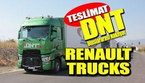 DNT'den grupaj lojistik hizmetleri için Renault Trucks çekici yatırımı