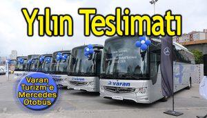 Mercedes-Benz Türk'ten Varan Turizm'e yılın teslimatı