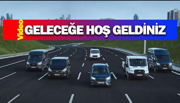 Ford ticari araç için hazırladığı yeni reklam filmi yayında