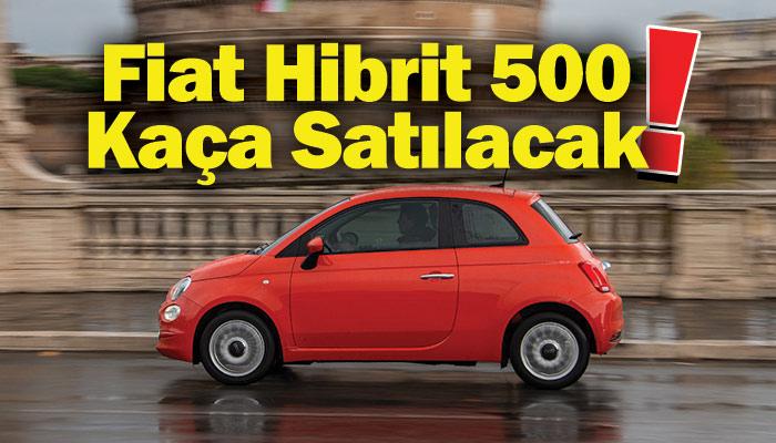 Yeni Fiat 500 Hibrit