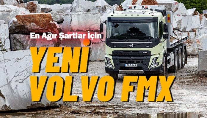 Volvo Trucks, yeni Volvo FMX ile en zorlu görevlere hazır
