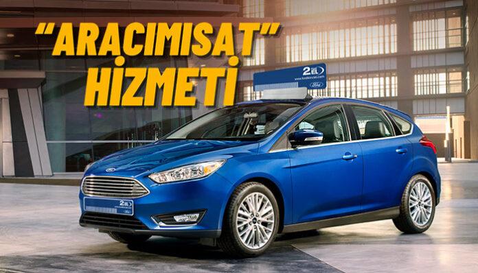 Ford Otosan kinci el araç satışı