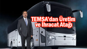 TEMSA otobüs ihracatı